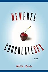 New Free Chocolate Sex: A Novel (English Edition)