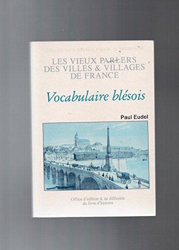 Vocabulaire blesois par Paul Eudel (Reliure inconnue)
