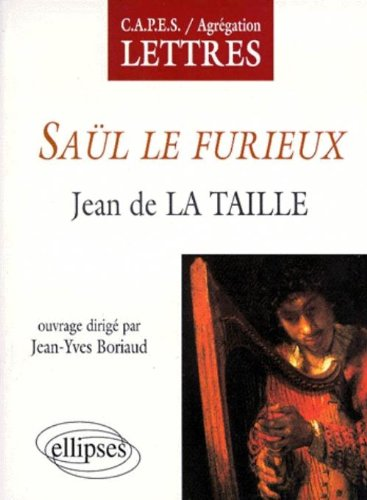 Jean de la Taille, Saül le furieux