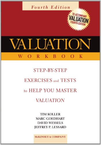 Valuation Workbook: Step-By-Step Exercises and Tests to Help You Master Valuation (Wiley Finance Series)