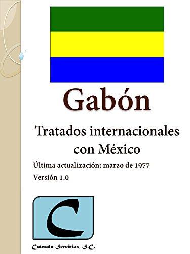 Gabón - Tratados Internacionales con México