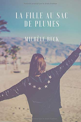La fille au sac de plumes par Michèle Beck