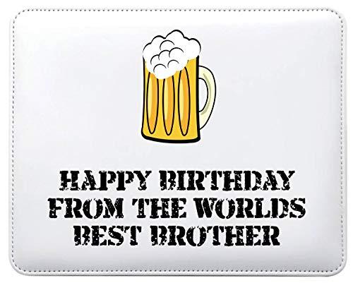 Mo22 Mauspad mit Aufschrift Happy Birthday from The Worlds Best Brother, personalisierbar