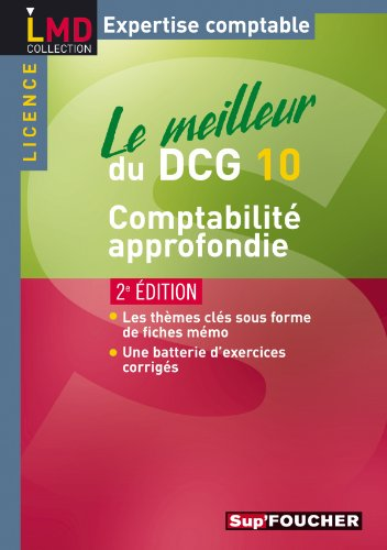 Le meilleur du DCG 10 - Comptabilité approfondie 2e édition