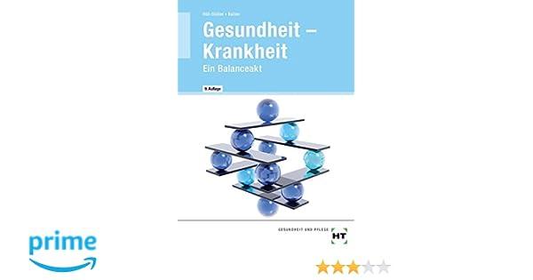 Gesundheit - Krankheit ° Ein Balanceakt: Amazon.de: Sabine Baltes ...