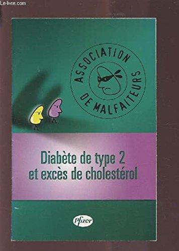 DIABETE DE TYPE 2 ET EXCES DE CHOLESTEROL.