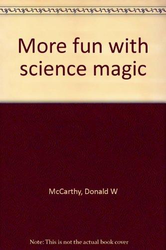 More fun with science magic [Unbekannter Einband] by