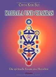 Kabbala und Chakras: Die spirituelle Essenz des Menschen