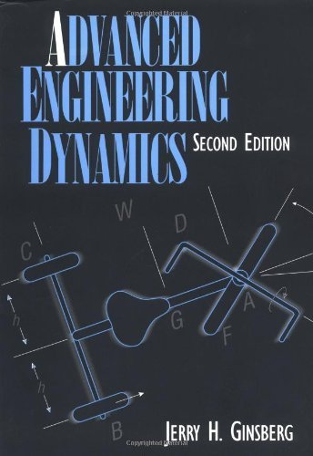 Advanced Engineering Dynamics by Ginsberg, Jerry H. (1998) Paperback