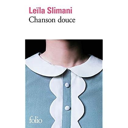 Chanson douce - Prix Goncourt 2016