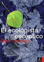 El ecologista escéptico por Bjørn Lomborg