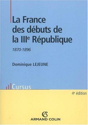 La France des débuts de la IIIe République 1870-1896