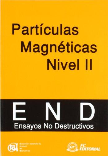 Particulas magneticas nivel II - ensayos no destructivos por Aa.Vv.