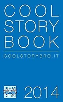 Cool Story Book 2014 di [Nerd, Lega]