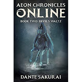 Aeon Chronicles Online: Book 2: Devil's Waltz