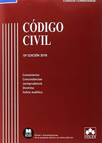 Código Civil: Comentarios, concordancias, jurisprudencia, doctrina e indice analítico (Código Comentado) por Vv.Aa