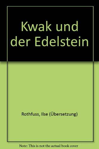 kwak-und-der-edelstein