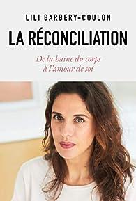 La réconciliation par Lili Barbery-Coulon