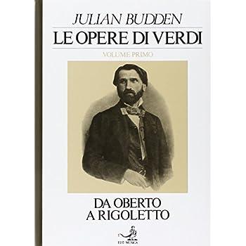 Le Opere Di Verdi: 1