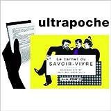 Le carnet du savoir-vivre de Laurence Caracalla,Baronne Staffe,Virginie Berthemet (Illustrations) ( 20 septembre 2012 )