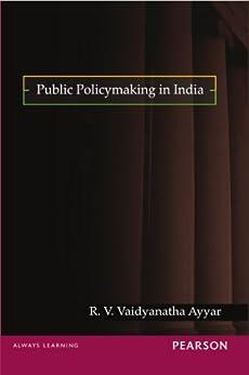 Public Policymaking in India by [Ayyar, R.V. V .]