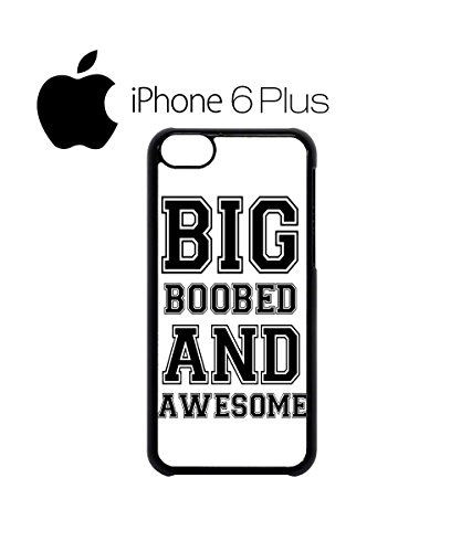 Big Boobed and Awesome Mobile Cell Phone Case Cover iPhone 6 Plus Black Schwarz