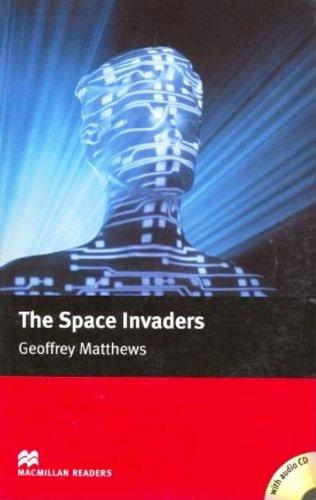 MR (I) Space Invaders, The Pk: Intermediate (Macmillan Readers 2005)
