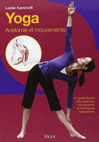 ▷ Yoga Anatomie Leslie Kaminoff im Vergleich 08 / 2018 - ⭐ NEU