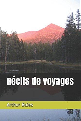 Descargar Libro Récits de Voyages de Arthur Buies