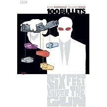 100 Bullets Vol. 6: Six Feet Under the Gun (101 Bullets)