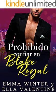 Prohibido confiar en Blake Royal