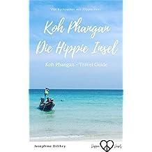 Koh Phangan - Die Hippie Insel: Travel Guide - Thailand Koh Phangan