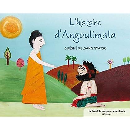 L'histoire d'Angoulimala