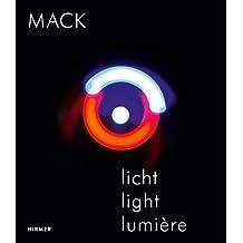 MACK – Licht / Light / Lumière