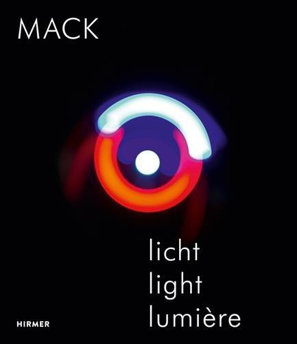 Heinz Mack: Licht / Light / Lumière