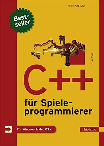 Anfänger-spiel-programmierung (C++ für Spieleprogrammierer)