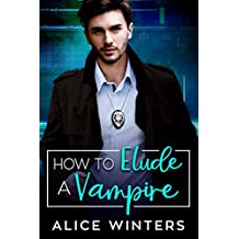 How to Elude a Vampire (VRC: Vampire Related Crimes Book 2) (English Edition)