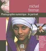 Le Portrait : Photographie numérique