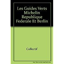 Les guides verts Michelin République fédérale et Berlin