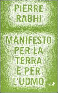 Manifesto per la terra e per l'uomo (Add+) (Italian Edition) par [Pierre Rabhi]