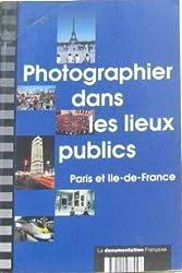 Photographier dans les lieux publics
