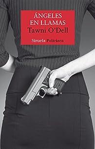 Ángeles en llamas par Tawni O'Dell