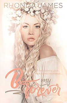B my Forever: Wedding Novella (Sticks & Hearts) by [James, Rhonda]