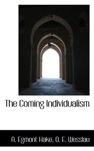 The Coming Individualism