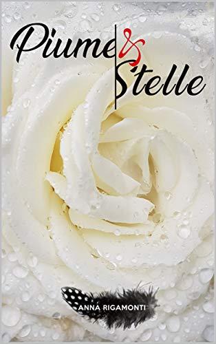 Piume & Stelle (Italian Edition)