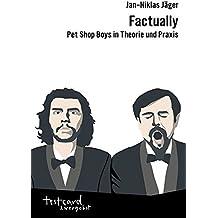 Factually: Pet Shop Boys in Theorie und Praxis (testcard zwergobst)