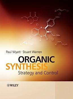 Organic Synthesis: Strategy and Control von [Wyatt, Paul, Warren, Stuart]