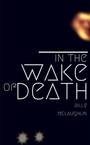 In The Wake Of Death