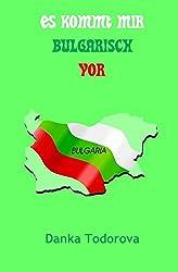 Es kommt mir bulgarisch vor
