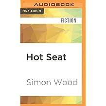 Hot Seat: Creme De La Crime by Simon Wood (2016-07-19)